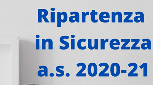 Ripartenza in sicurezza AS 2020/21